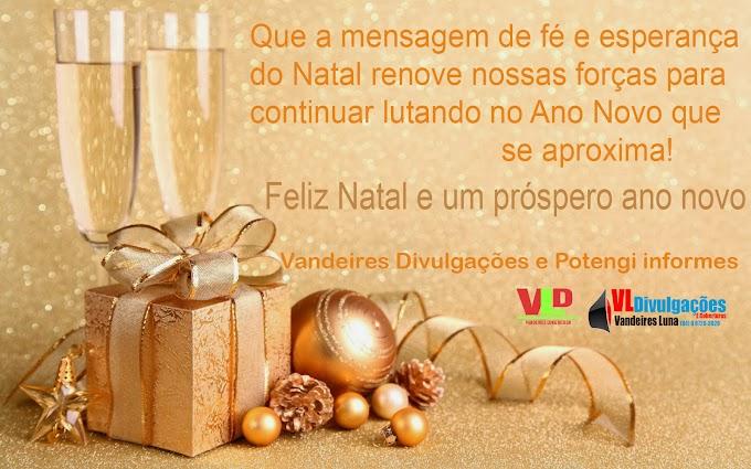 O Portal Potengi Informes e Vandeires Divulgações, Desejo um feliz Natal a todos meus amigos!