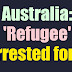 Australia: You won't believe what this asylum seeker just did