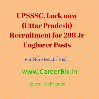 UPSSSC, Luck now (Uttar Pradesh) Recruitment for 298 Jr Engineer Posts