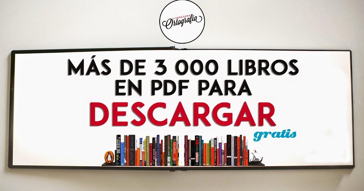 MÁS DE 3 000 LIBROS EN PDF PARA DESCARGAR GRATIS[MEGA