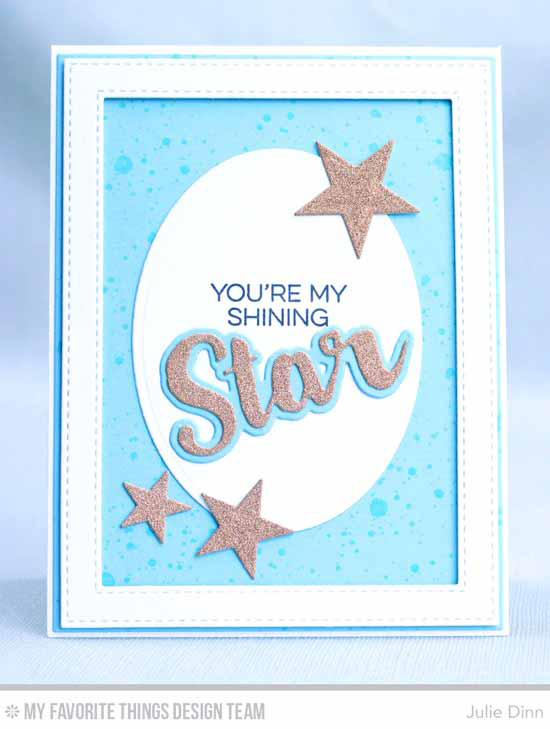 Shining Star Card by Julie Dinn featuring Distressed Patterns stamp set, Laina Lamb Design Count the Stars stamp set and  Die-namics, Inside & Out Stitched Stars, Stacking Stars, Stitched Rectangle Frames, Oval STAX Set 2, Blueprints 2, Blueprints 11, and Laina Lamb Design Stars & Wishes Die-namics #mftstamps