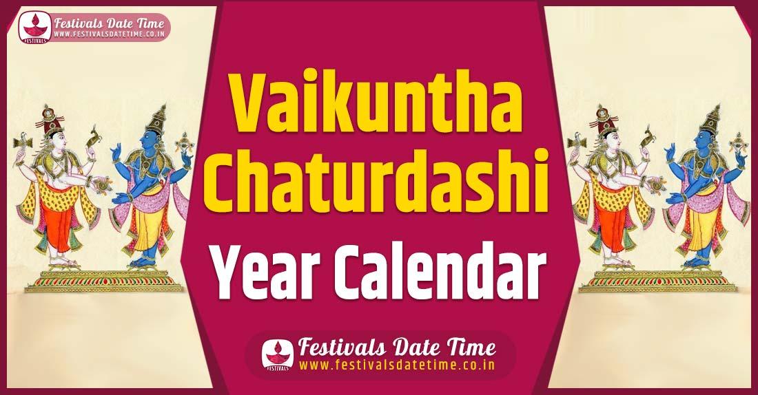 Vaikuntha Chaturdashi Year Calendar, Vaikuntha Chaturdashi Year Festival Schedule