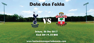 Data dan Fakta Fantasy Premier League Tottenham vs Southampton Fantasi Manager Indonesia