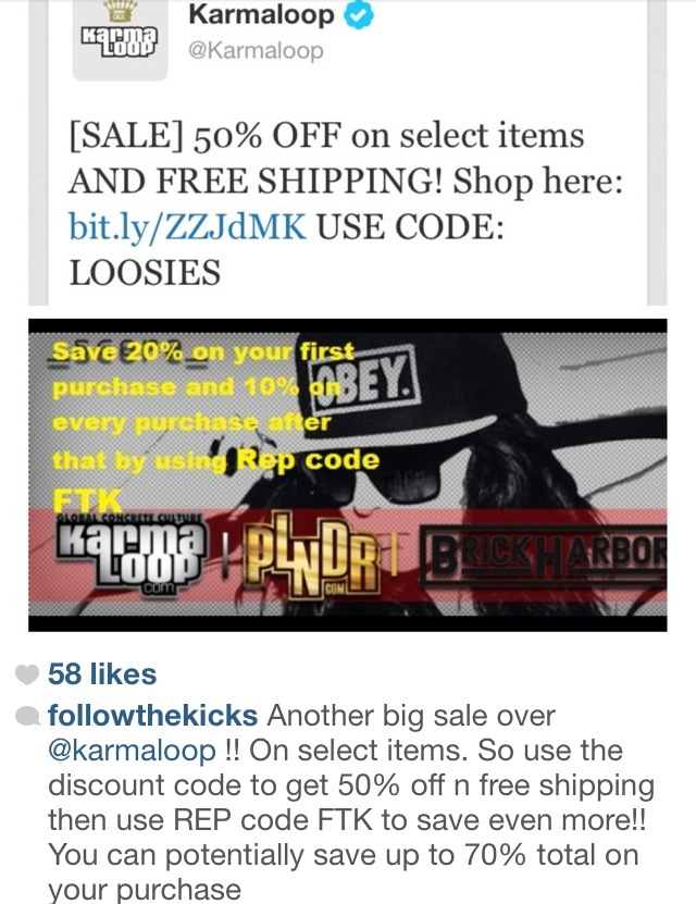 Karmaloop Coupons & Free Shipping Codes. Don't find bad karma by not getting KarmaLoop free shipping. KarmaLoop is an online reseller of name brand underground streetwear and fashion clothing. Specializing in apparel out of the social norm Karma Loop sells a variety of clothing for guys and girls.