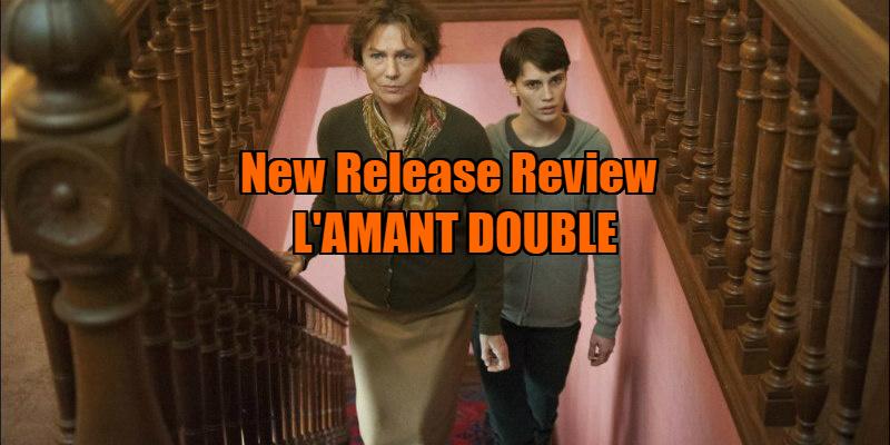 L'AMANT DOUBLE review