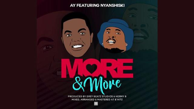 AY ft Nyashinski - More N More