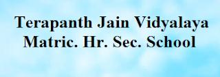 Terapanth Jain Vidyalaya Matric. Hr. Sec. School Wanted Teachers