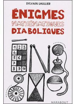 Télécharger Livre Gratuit Enigmes mathématiques diaboliques pdf