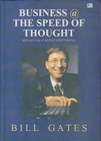 BUSINESS THE SPEED OF THOUGHT Karya: Bill Gates