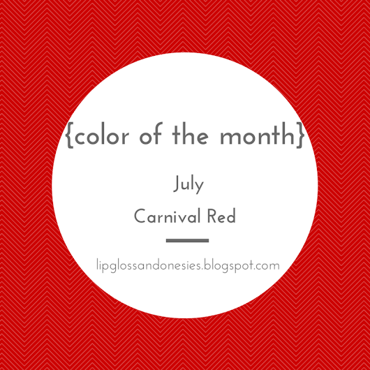 July Color of the Month - Carnival Red