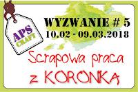 http://apscraft.blogspot.com/2018/02/wyzwanie-5-scrapowa-praca-z-koronka.html