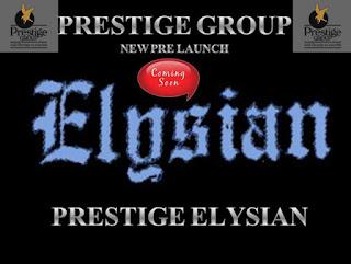 Prestige Elysian Bngalore