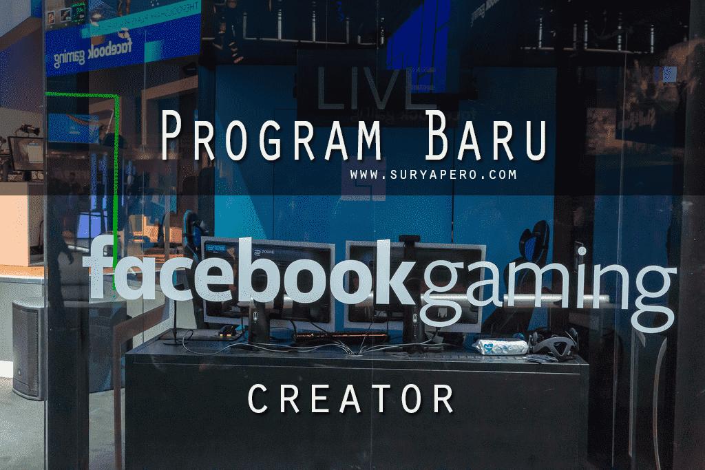 Program Baru Facebook Gaming Creator