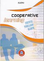 COOPERATIVE LEARNING (Efektifitas Pembelajaran Kelompok)