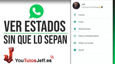 Como Ver Estados de Whatsapp sin que se Enteren - Trucos Whatsapp