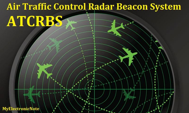 ATCRBS | Air Traffic Control Radar Beacon System