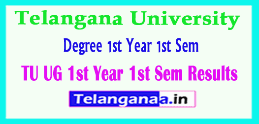 TU UG 1st Year 1st Sem Results Telangana University  1st Year 1st Sem Results