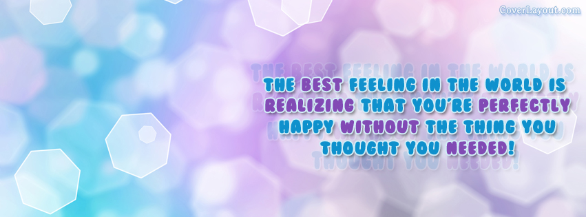 The best Feeling in The World - Facebook Cover Quote   MY ...
