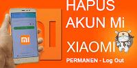 Cara Menghapus Akun Mi Cloud dan Logout Akun MI di Xiaomi