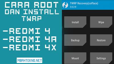 Cara Mudah Root Dan Install TWRP di Redmi 4, 4A, 4X