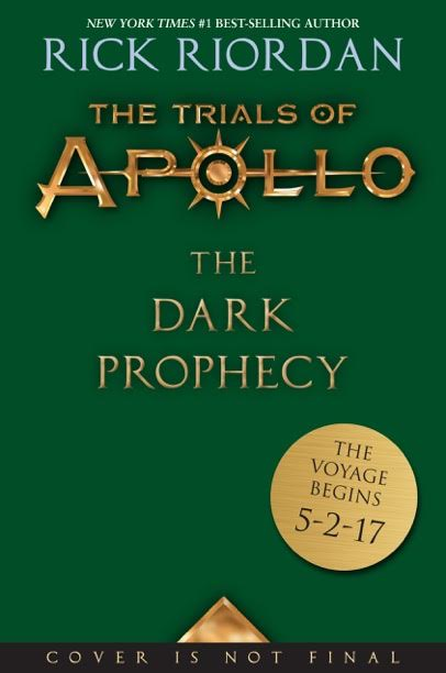 The Trials of Apollo: The Dark Prophecy by Rick Riordan
