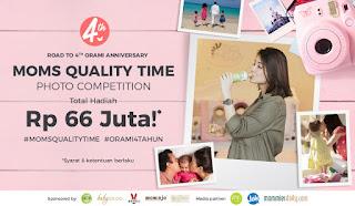 Kontes Foto Moms Quality Time Orami Berhadiah 66 juta