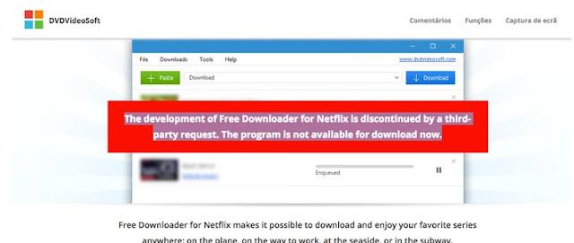 Programa que baixa filmes da Netflix é retirado do ar