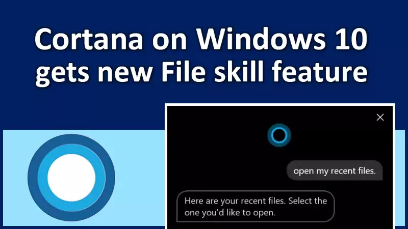 Cortana on Windows 10 gets new File skill in latest updates