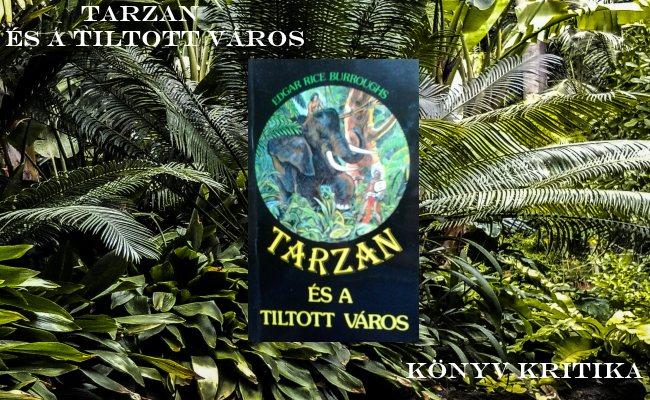 Burroughs Tarzan és a tiltott város könyv kritika