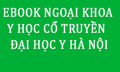 ebook giao trinh bai giang ngoai co so pdf dai hoc y ha noi - toi hoc y