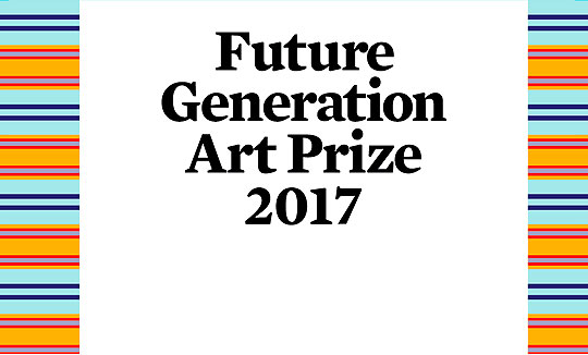 Future Generation Art Prize 2017