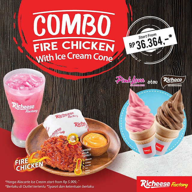 #RicheeseFactory - #Promo New Menu Combo Fire Chicken WIth Ice Cream Core