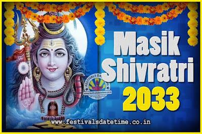 2033 Masik Shivaratri Pooja Vrat Date & Time, 2033 Masik Shivaratri Calendar