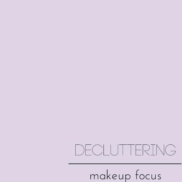 Decluttering: Makeup Focus.