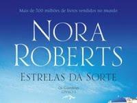 Resenha Estrelas da Sorte - Os Guardiões # 1 - Nora Roberts