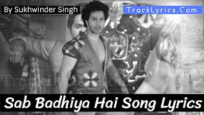 sab-badhiya-hai-song-lyrics-sui-dhaaga-varun-dhawan-anushka-sharma