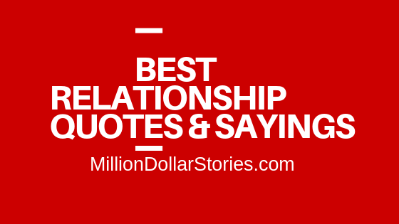 Best Relationship Quotes & Sayings 2020