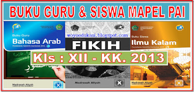 BUKU GURU & SISWA KURIKULUM 2013 MADRASAH ALIYAH KELAS XII