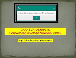 cara buat akun gtk pada aplikasi dapodikdasmen 2019.c