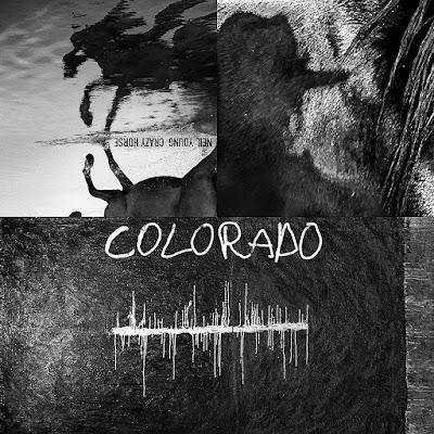 Colorado Neil Young And Crazy Horse Album