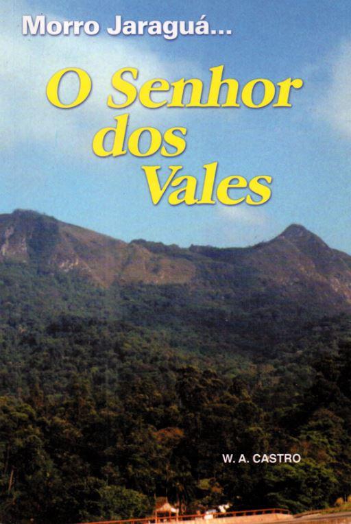 """Capa do livro """"Morro Jaraguá"""" de autoria de Wilson Alves de Castro"""