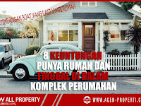8 Keuntungan Punya Rumah dan Tinggal di dalam Komplek Perumahan