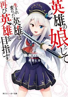 novel Eiyuu no Musume Toshite Umarekawatta Eiyuu wa Futatabi Eiyuu wo Mezasu bahasa indonesia