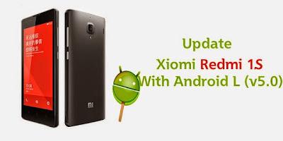 Xiaomi Redmi 1 S/MI3 Android L_(LoLiPoP) Update.