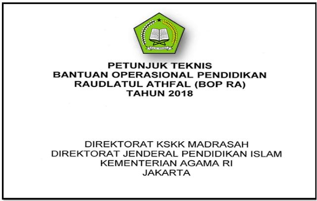 Download Petunjuk teknis BOP RA Tahun anggaran 2018