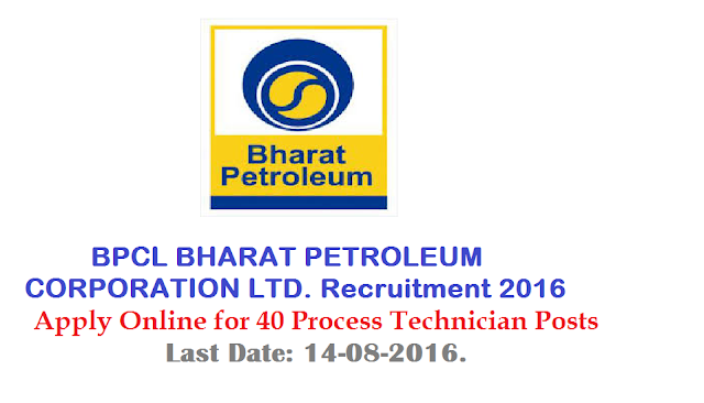 BPCL Recruitment 2016 – Apply Online for 40 Process Technician Posts at BPCL BHARAT PETROLEUM CORPORATION LTD |Bharat Petroleum Corporation Ltd (BPCL) Recruitment Notification 2016|BHARAT PETROLEUM CORPORATION LTD. Mumbai Refinery|RECRUITMENT NOTIFICATION FOR THE POST OF PROCESS TECHNICIAN AT MUMBAI REFINERY/2016/07/bpcl-bharat-petroleum-corporation-ltd-mumbai-refinery-online-apply.html