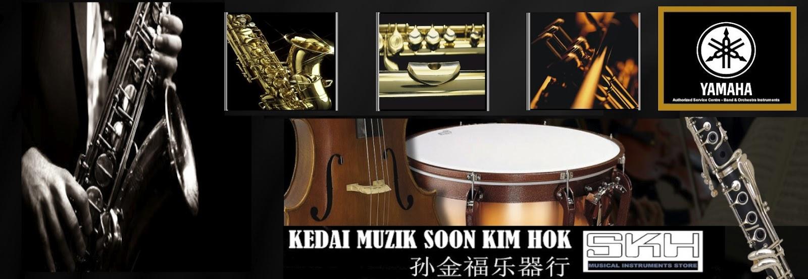 KEDAI MUZIK SOON KIM HOK 孙金福乐器行 MUSICAL INSTRUMENTS