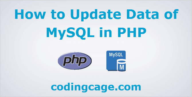 How to Update Data of MySQL in PHP