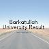 Barkatullah University Result 2017 BA, B.Sc, BBA, BAMS, MBA, B.P.Ed