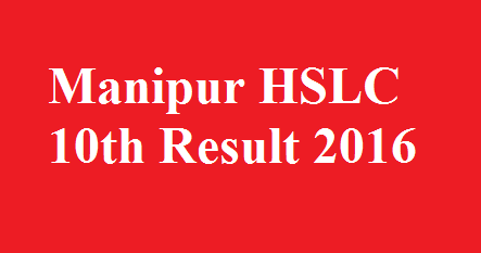 Manipur HSLC 10th Result 2016